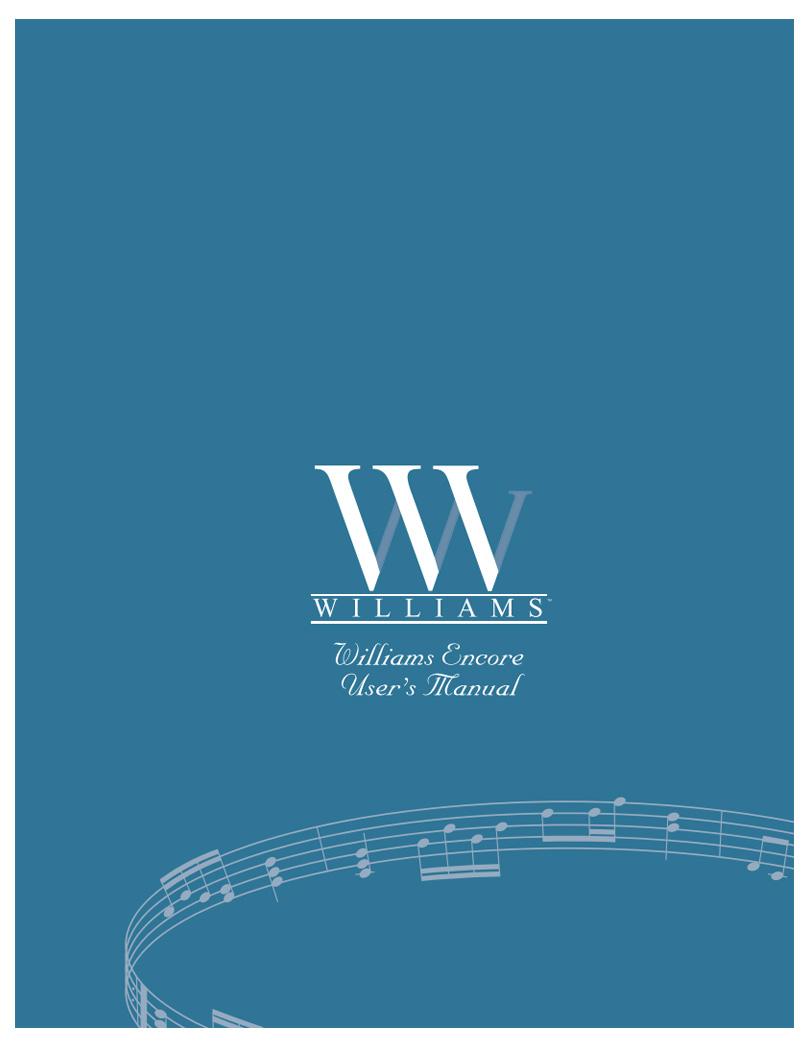 Williams Encore Manual